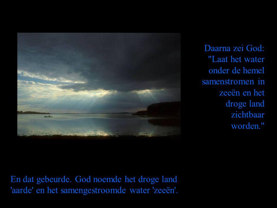 Daarna zei God: