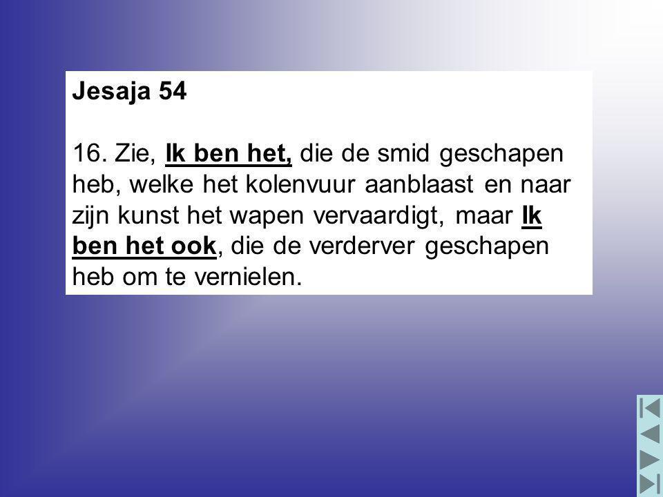 Jesaja 54 16.