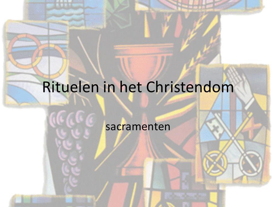 Rituelen in het Christendom sacramenten