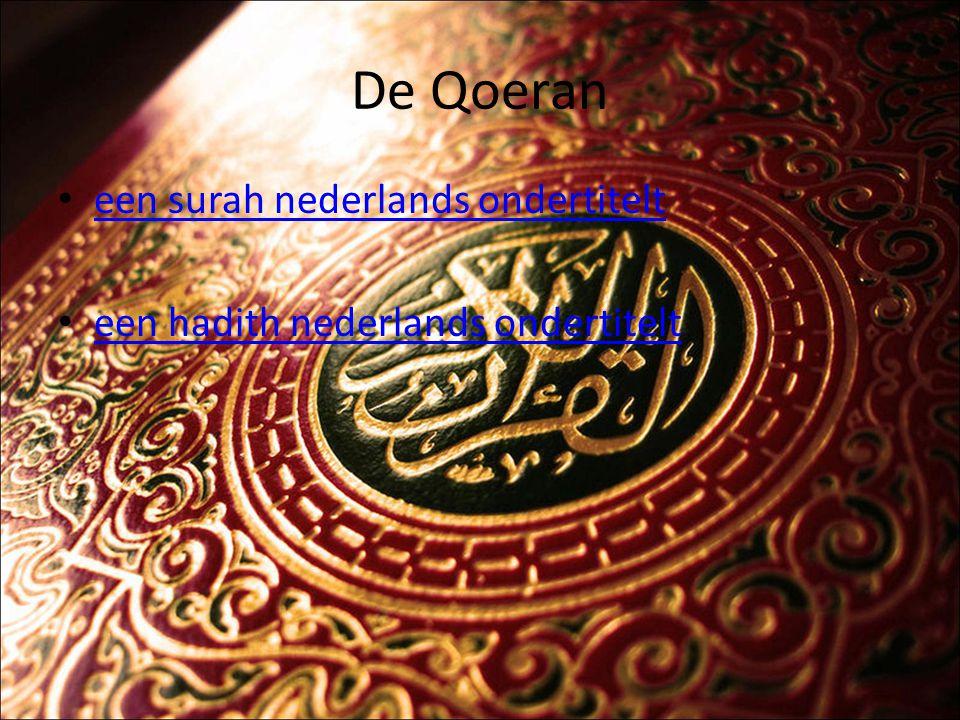 De Qoeran een surah nederlands ondertitelt een hadith nederlands ondertitelt