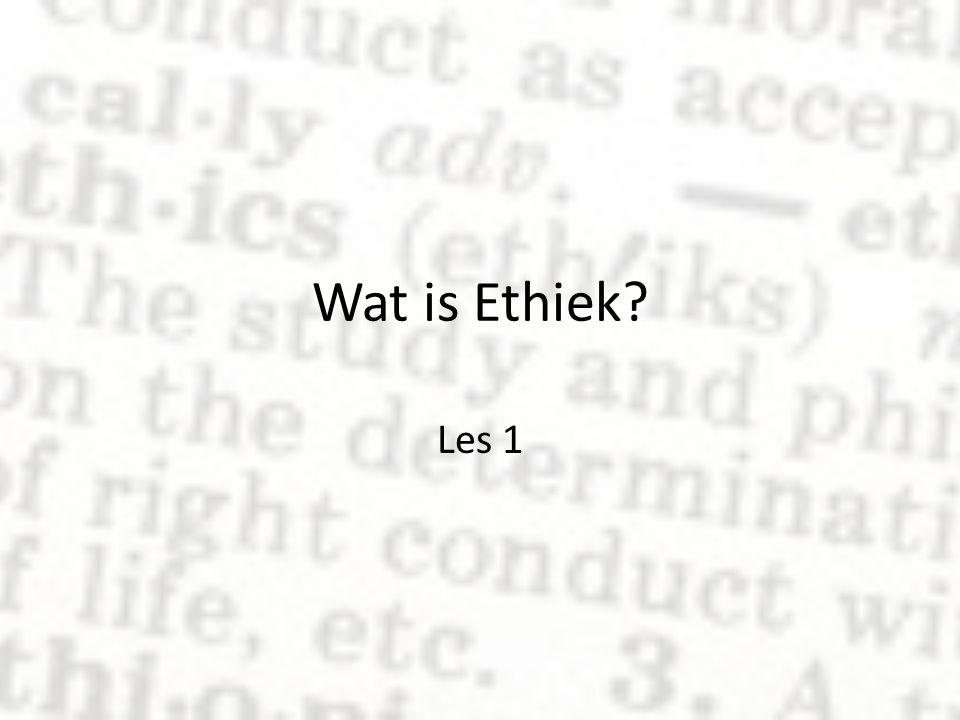 Wat is Ethiek.Wilders vs Balkenende Ethiek bestudeert waarden en normen in de samenleving.
