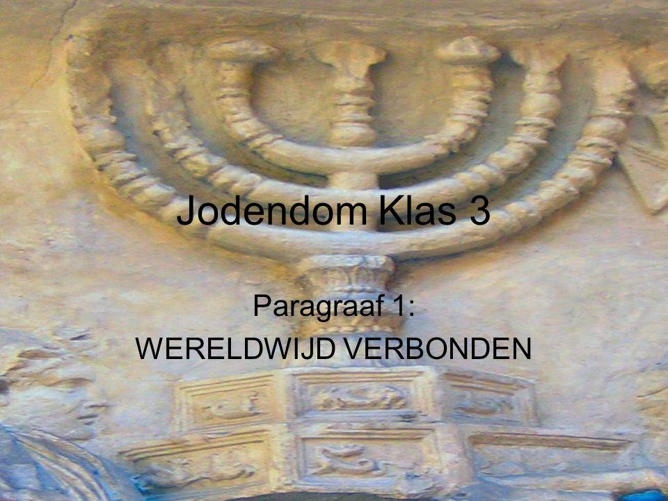 Wereldwijd verbonden Jodendom kleinste wereldgodsdienst Meest verspreid over de wereld Oorzaak verspreiding: vele vervolgingen Diaspora = verstrooiing