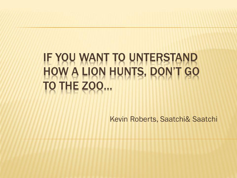 Kevin Roberts, Saatchi& Saatchi