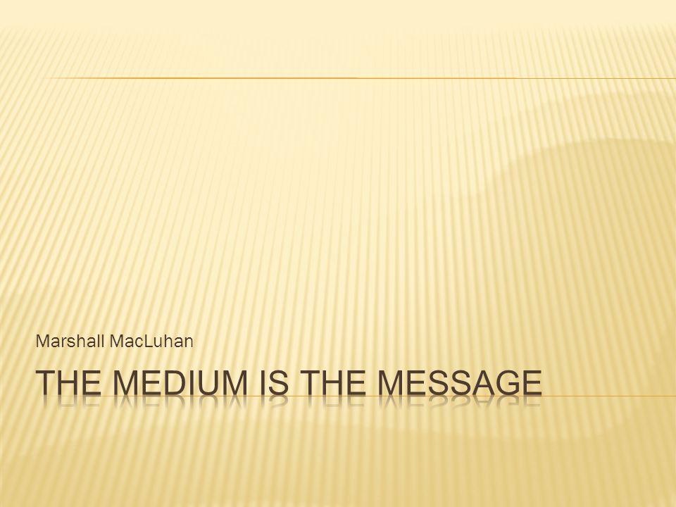 Marshall MacLuhan