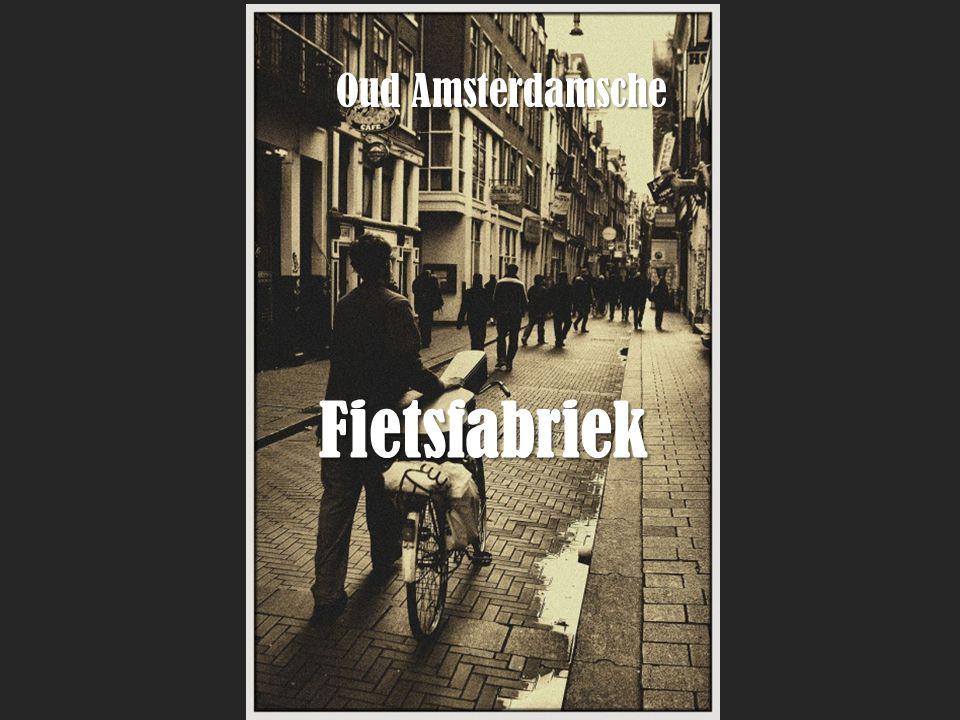 Fietsfabriek Oud Amsterdamsche