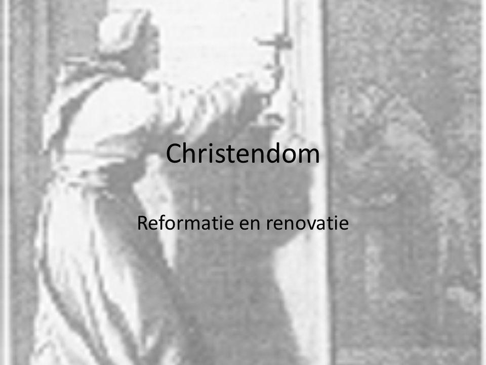 Christendom Reformatie en renovatie