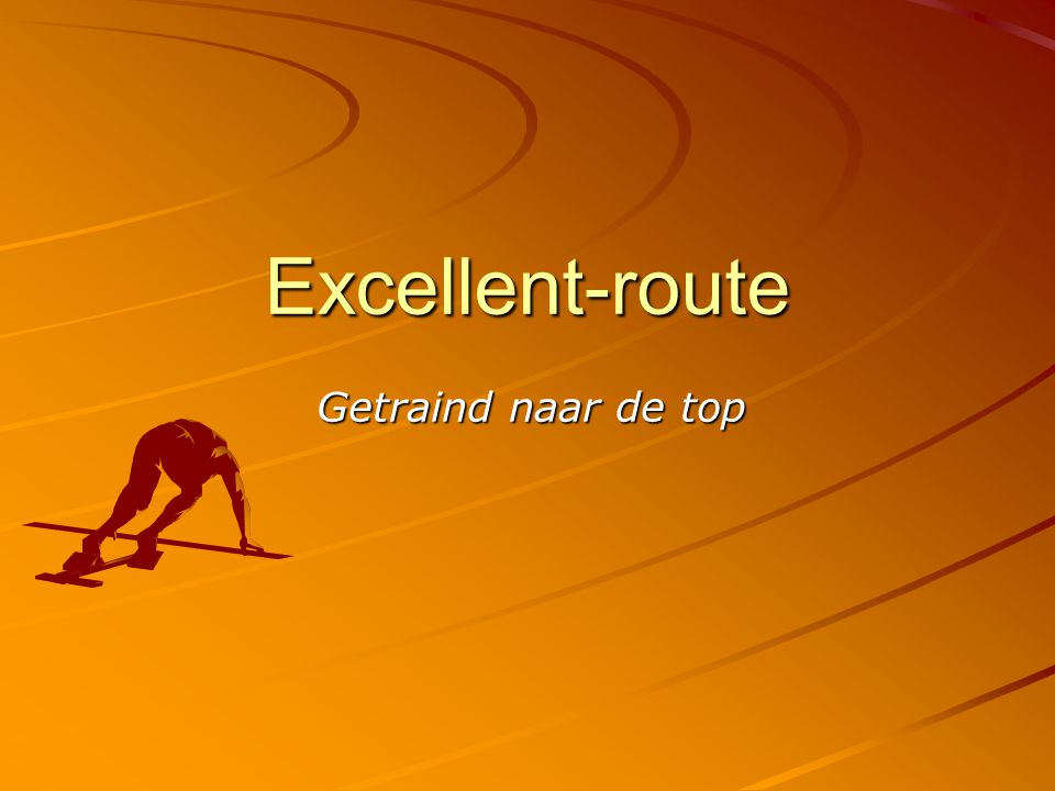 Excellent-route Getraind naar de top