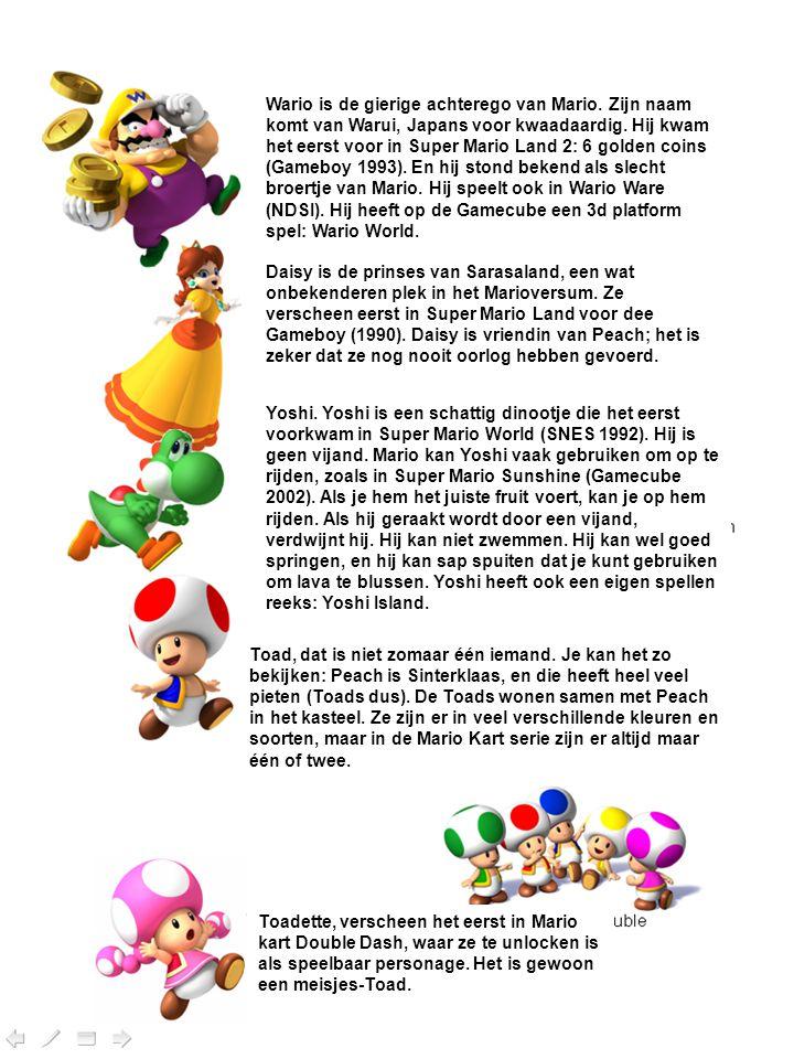 Toadette, verscheen het eerst in Mario kart Double Dash, waar ze te unlocken is als speelbaar personage. Het is gewoon een meisjes-Toad. Toad, dat is