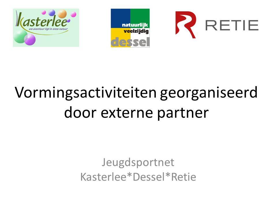 Vormingsactiviteiten georganiseerd door externe partner Jeugdsportnet Kasterlee*Dessel*Retie