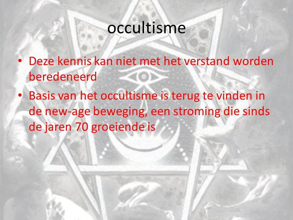 occultisme Er zijn diverse stromingen binnen het occultisme te vinden: Theosofie, antroposofie, magie, satanisme, wicca, gnosticisme Deze stromingen zijn gebaseerd op de verborgen kennis van het bovennatuurlijke