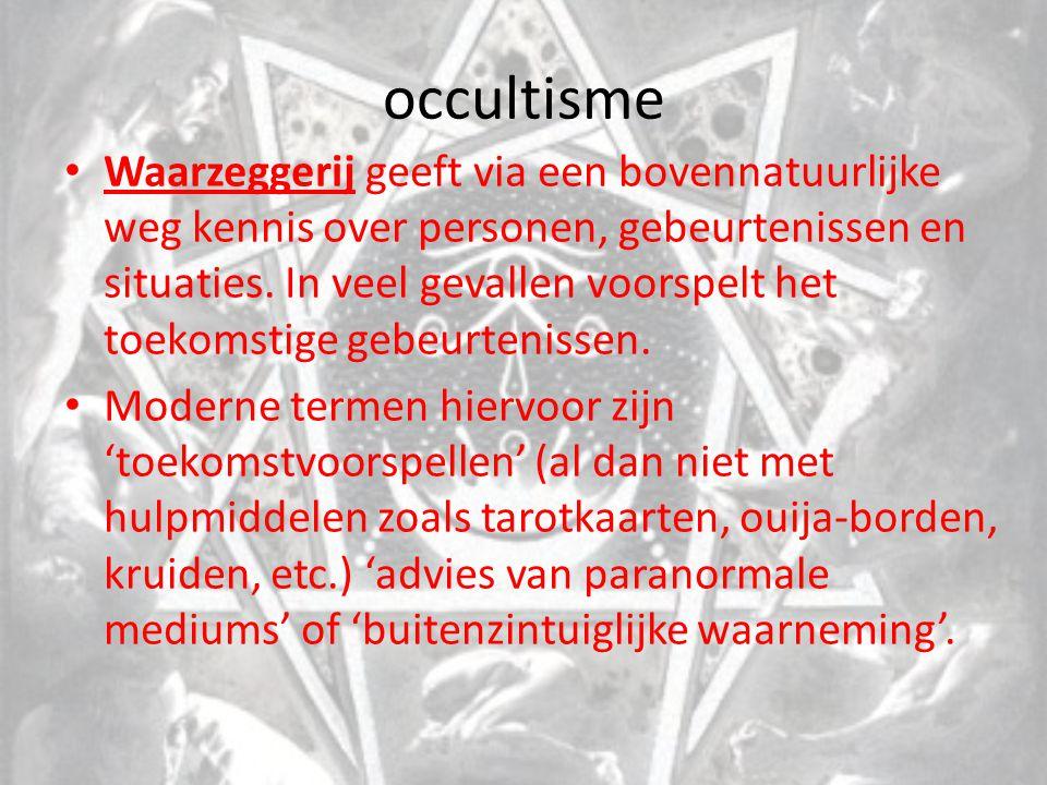 occultisme Waarzeggerij geeft via een bovennatuurlijke weg kennis over personen, gebeurtenissen en situaties. In veel gevallen voorspelt het toekomsti