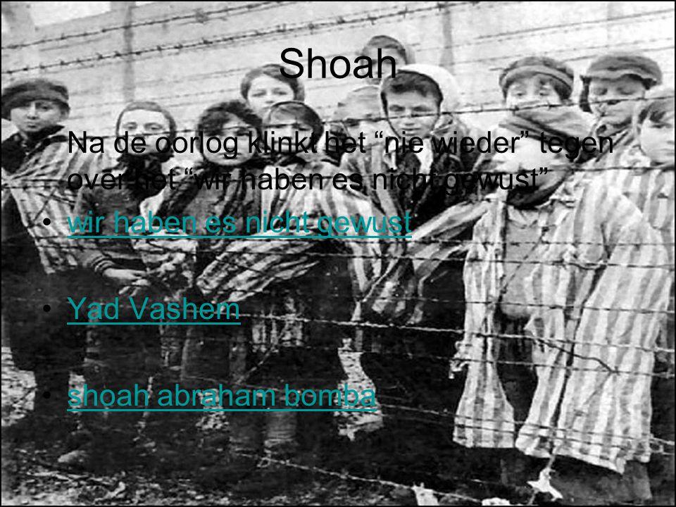 """Shoah Na de oorlog klinkt het """"nie wieder"""" tegen over het """"wir haben es nicht gewust"""" wir haben es nicht gewust Yad Vashem shoah abraham bomba"""