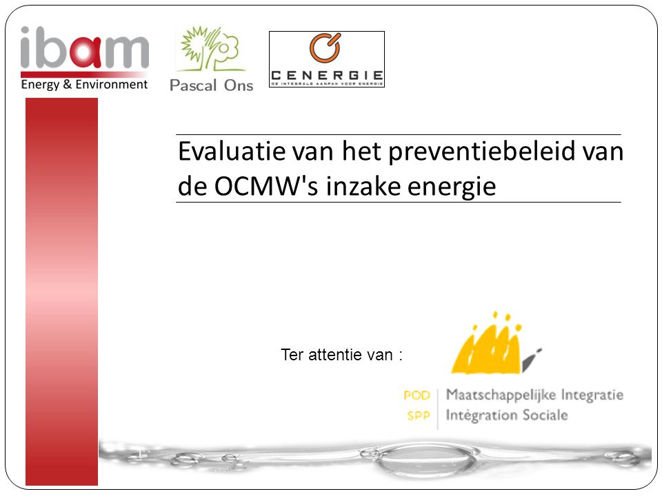 Evaluatie van het preventiebeleid van de OCMW s inzake energie 1 1 Ter attentie van :