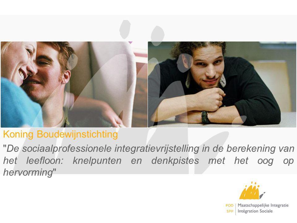 Koning Boudewijnstichting De sociaalprofessionele integratievrijstelling in de berekening van het leefloon: knelpunten en denkpistes met het oog op hervorming