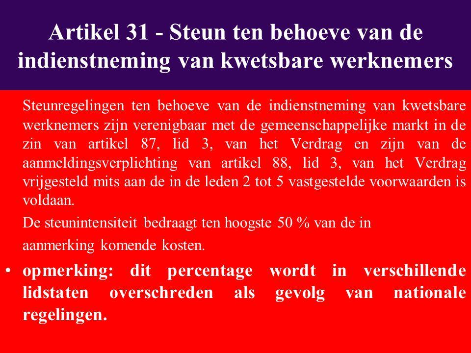 Steunregelingen ten behoeve van de indienstneming van kwetsbare werknemers zijn verenigbaar met de gemeenschappelijke markt in de zin van artikel 87, lid 3, van het Verdrag en zijn van de aanmeldingsverplichting van artikel 88, lid 3, van het Verdrag vrijgesteld mits aan de in de leden 2 tot 5 vastgestelde voorwaarden is voldaan.