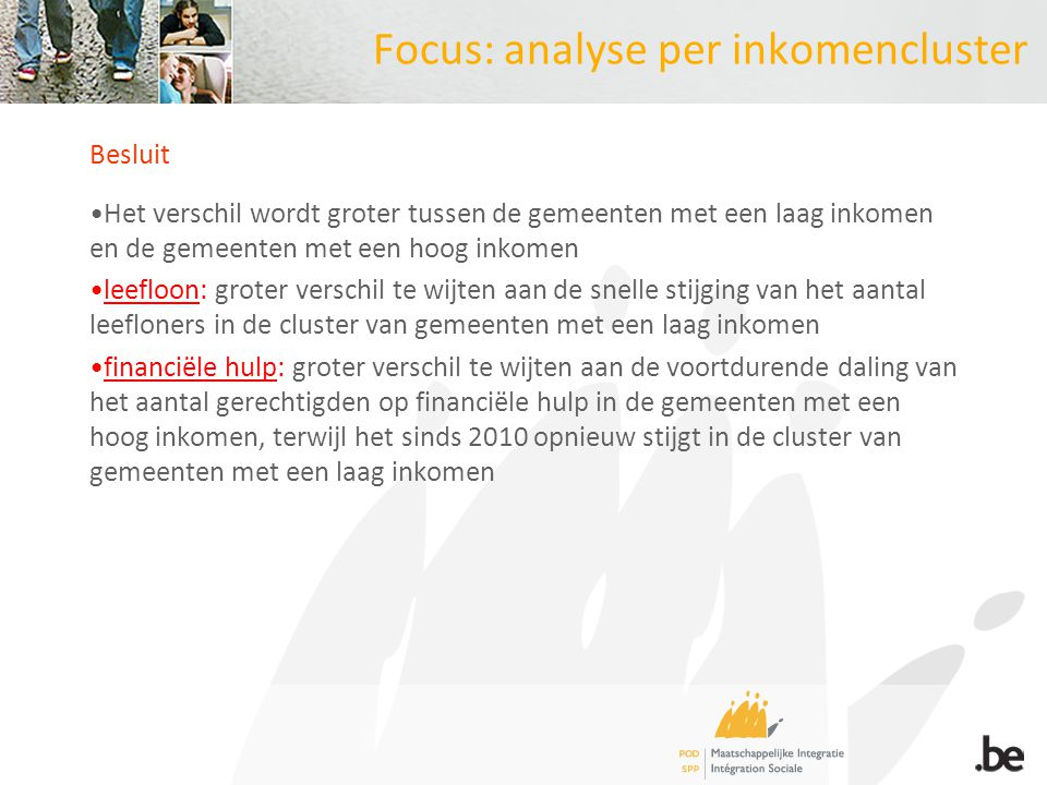 Focus: analyse per inkomencluster Besluit Het verschil wordt groter tussen de gemeenten met een laag inkomen en de gemeenten met een hoog inkomen leef