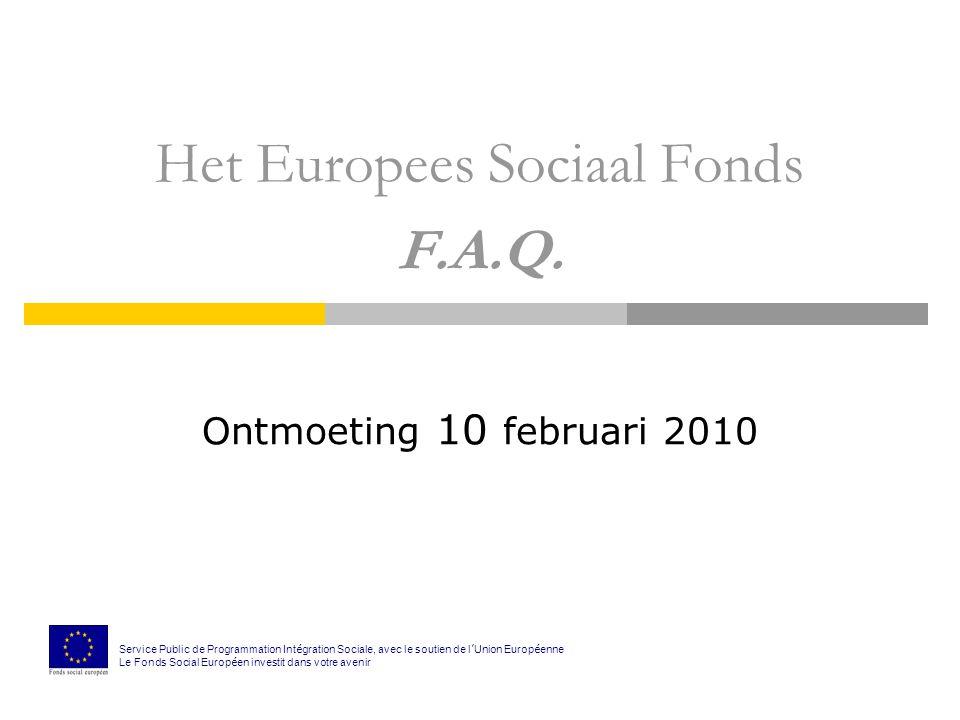 Het Europees Sociaal Fonds F.A.Q.