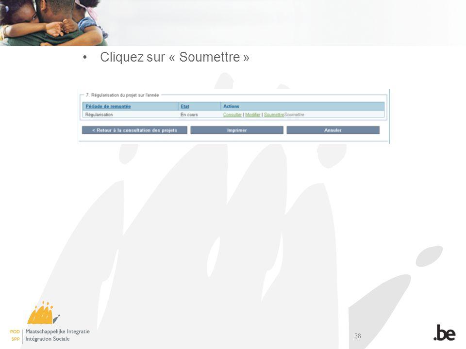 38 Cliquez sur « Soumettre »