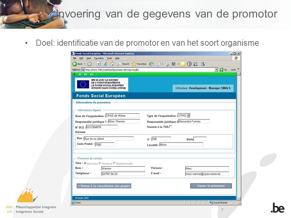 7 Invoering van de gegevens van de promotor Doel: identificatie van de promotor en van het soort organisme