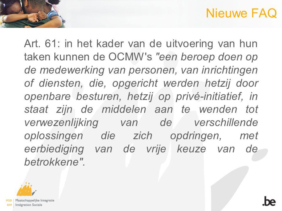 Nieuwe FAQ Wat is het basisprincipe van artikel 61 van de organieke wet.