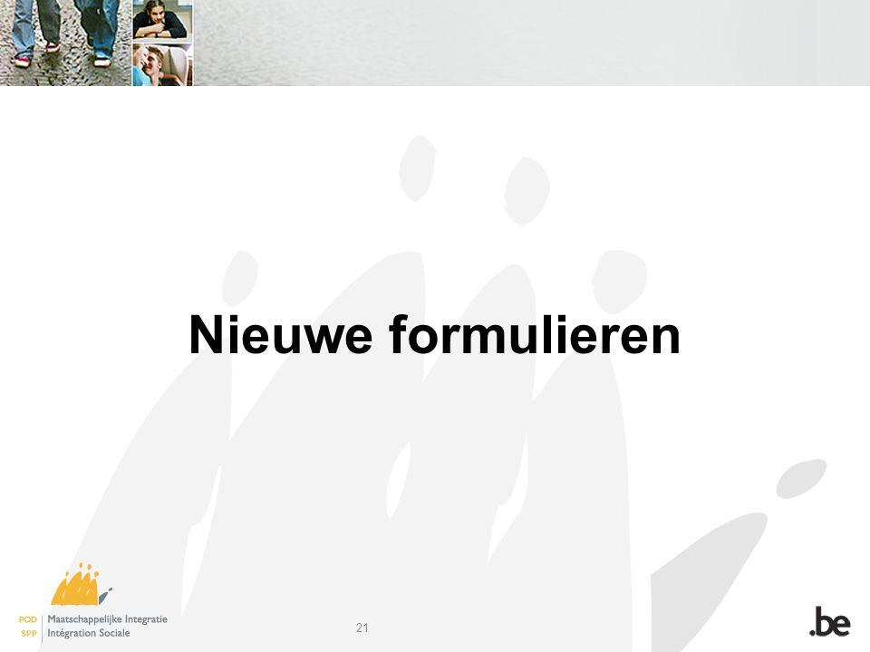 21 Nieuwe formulieren