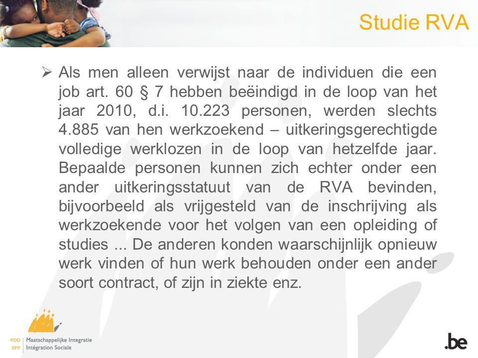 Studie RVA  Als men alleen verwijst naar de individuen die een job art.