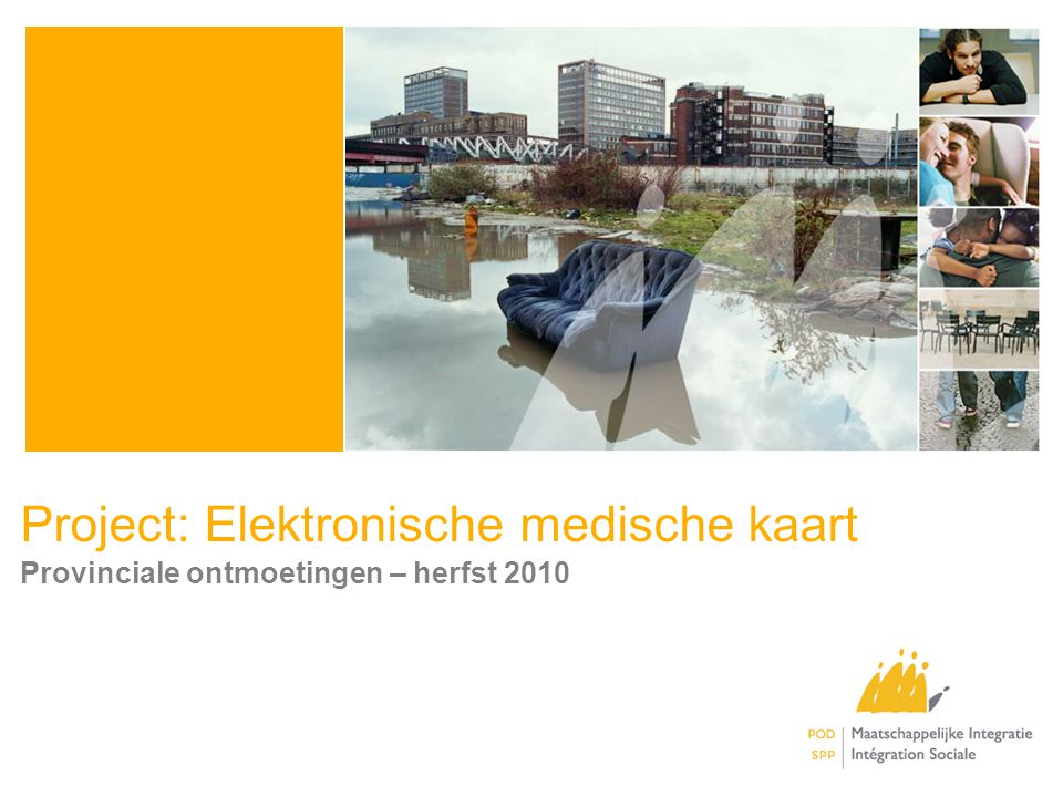Project: Elektronische medische kaart Provinciale ontmoetingen – herfst 2010