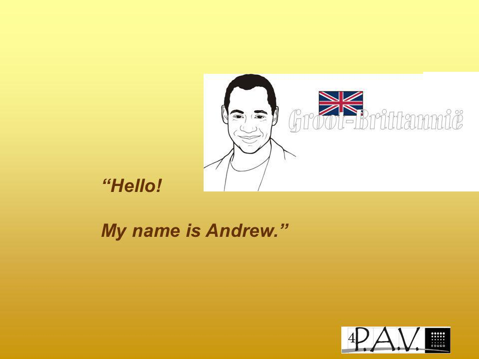 """Hello! My name is Andrew."""