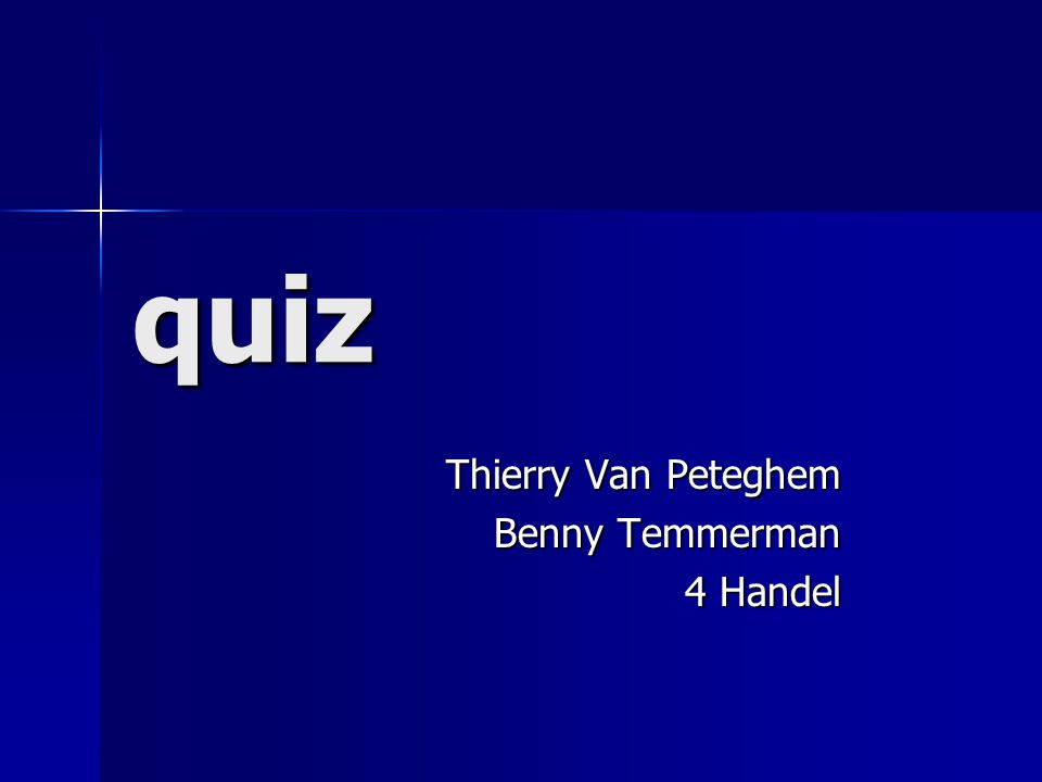 quiz Thierry Van Peteghem Benny Temmerman 4 Handel