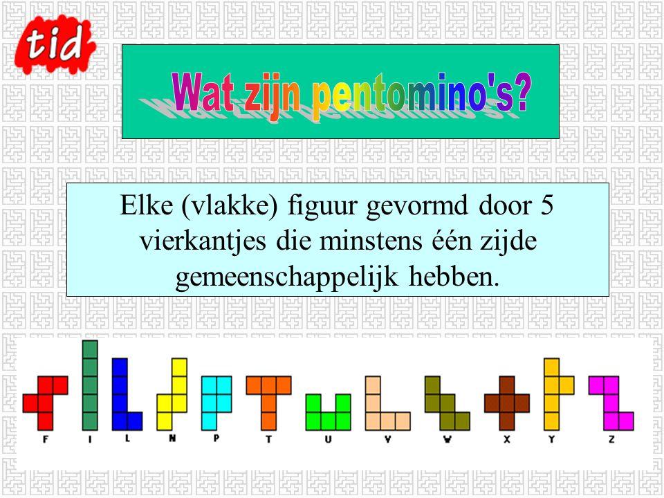 Elke (vlakke) figuur gevormd door 5 vierkantjes die minstens één zijde gemeenschappelijk hebben.