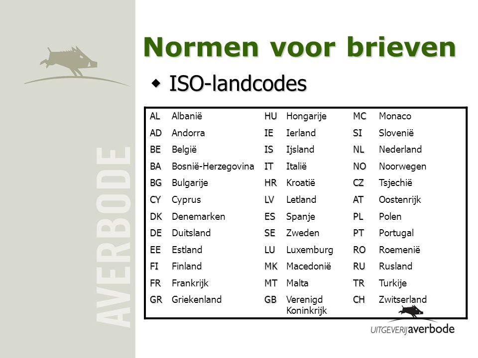Normen voor brieven  ISO-landcodes ALAlbaniëHUHongarijeMCMonaco ADAndorraIEIerlandSISlovenië BEBelgiëISIjslandNLNederland BABosnië-HerzegovinaITItali