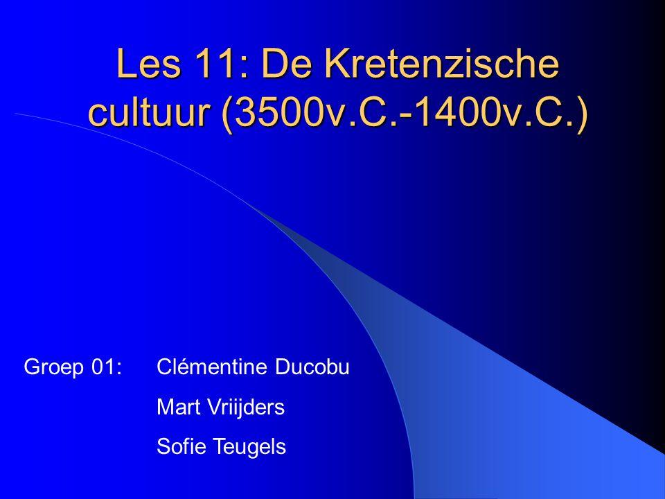Les 11: De Kretenzische cultuur (3500v.C.-1400v.C.) Groep 01: Clémentine Ducobu Mart Vriijders Sofie Teugels