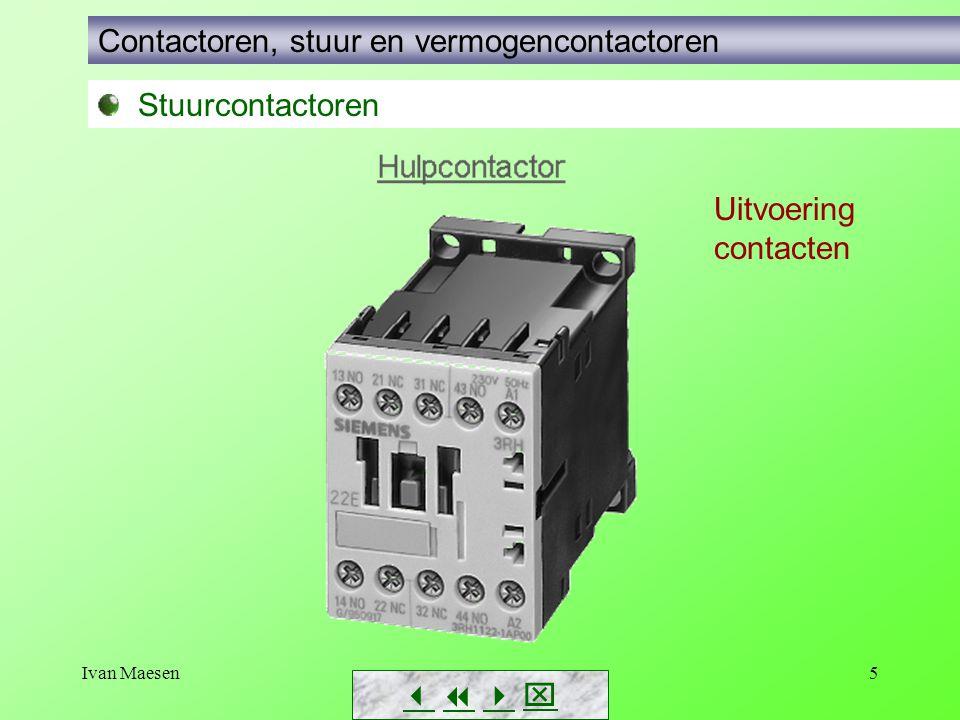 Ivan Maesen5        Stuurcontactoren Contactoren, stuur en vermogencontactoren Uitvoering contacten