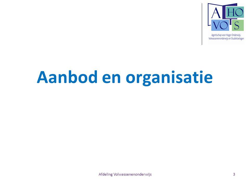 Afdeling Volwassenenonderwijs Aanbod en organisatie 3