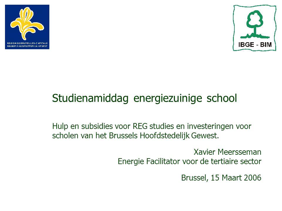 Studienamiddag energiezuinige school Hulp en subsidies voor REG studies en investeringen voor scholen van het Brussels Hoofdstedelijk Gewest.