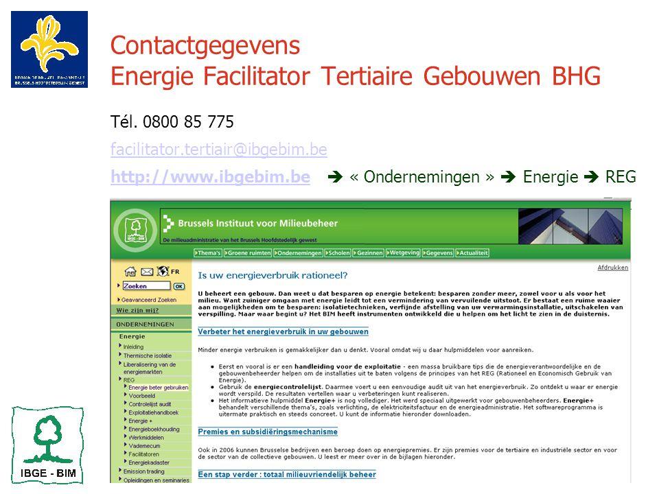 7 Contactgegevens Energie Facilitator Tertiaire Gebouwen BHG Tél.