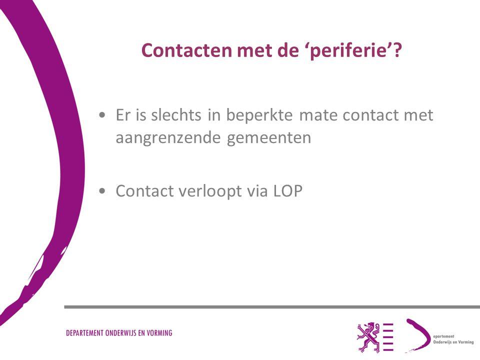 Contacten met de 'periferie'.