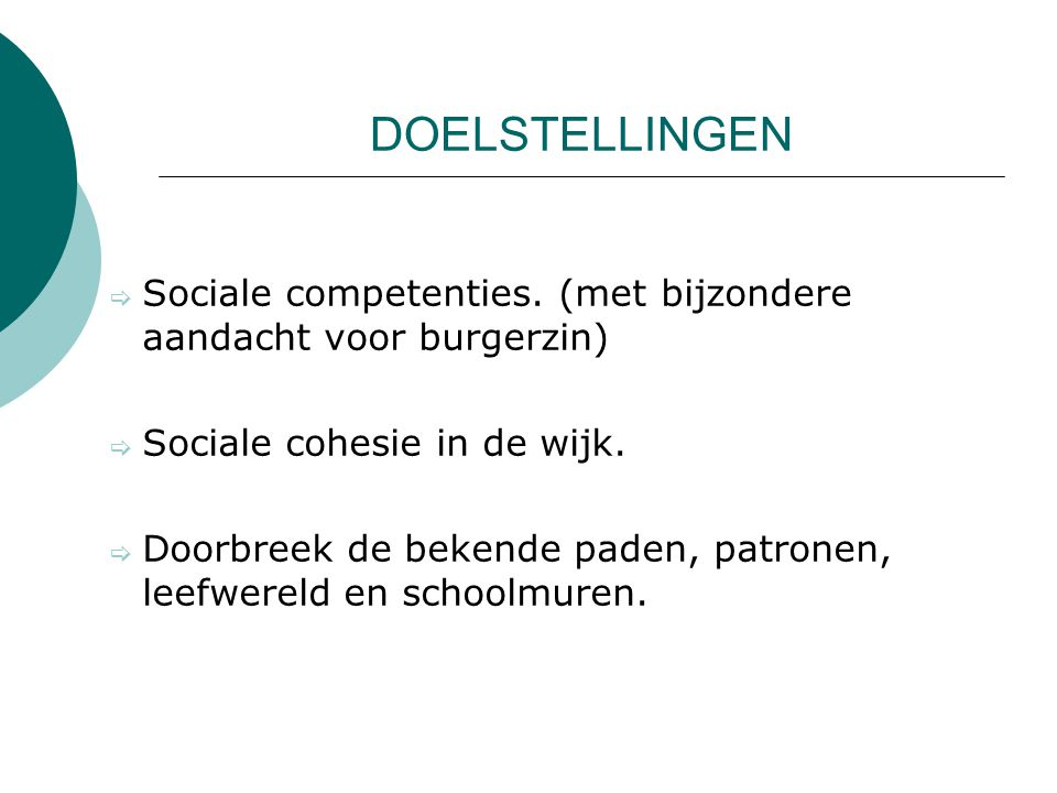 DOELSTELLINGEN  Sociale competenties.