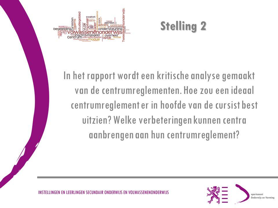 Stelling 2 In het rapport wordt een kritische analyse gemaakt van de centrumreglementen.