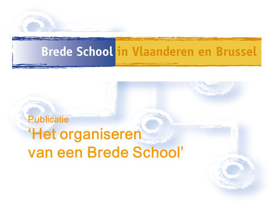 Publicatie 'Het organiseren van een Brede School'