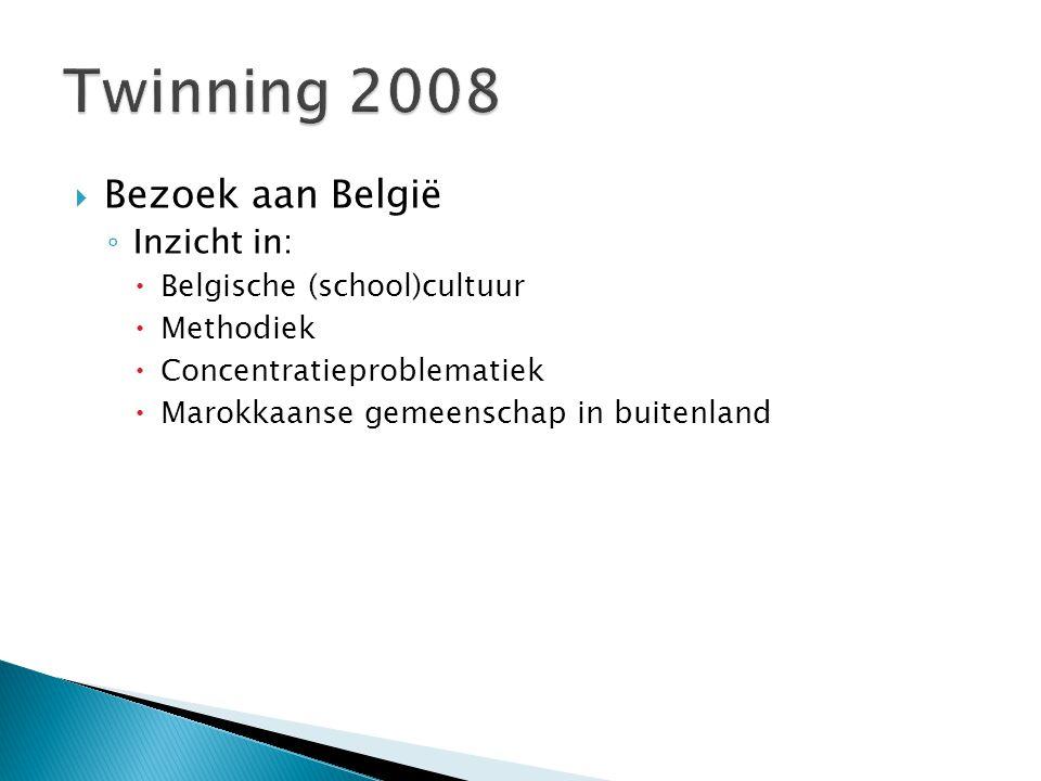  Bezoek aan België ◦ Inzicht in:  Belgische (school)cultuur  Methodiek  Concentratieproblematiek  Marokkaanse gemeenschap in buitenland