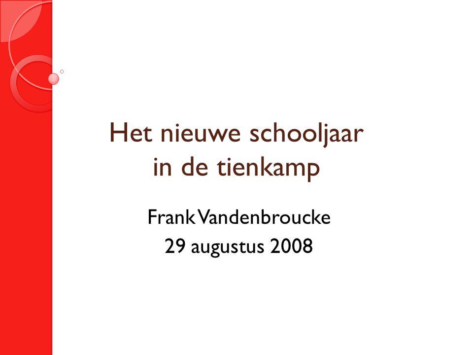 Het nieuwe schooljaar in de tienkamp Frank Vandenbroucke 29 augustus 2008