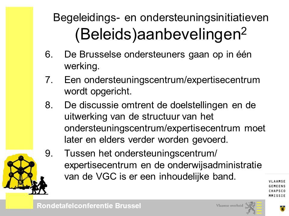 Rondetafelconferentie Brussel Lerarenopleiding (Beleids)aanbevelingen 1.Er wordt een regionaal netoverschrijdend platform tussen alle Nederlandstalige lerarenopleidingen in Brussel opgericht.
