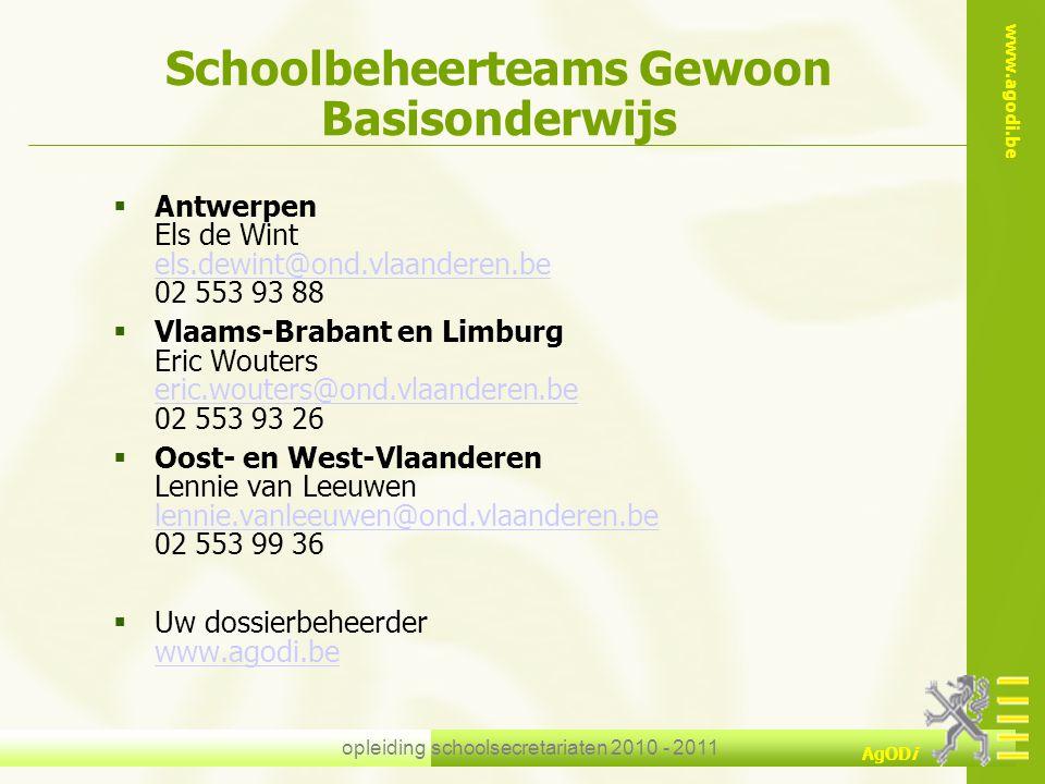 www.agodi.be AgODi opleiding schoolsecretariaten 2010 - 2011  Antwerpen Els de Wint els.dewint@ond.vlaanderen.be 02 553 93 88 els.dewint@ond.vlaander