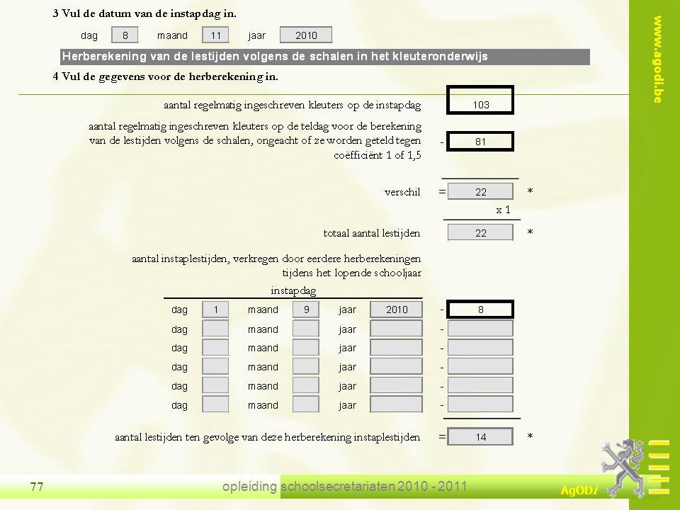 www.agodi.be AgODi opleiding schoolsecretariaten 2010 - 2011 77