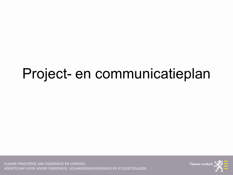 Project- en communicatieplan