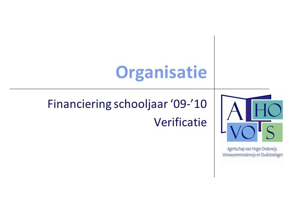 Organisatie Financiering schooljaar '09-'10 Verificatie