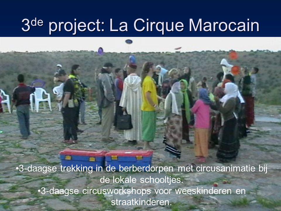 3 de project: La Cirque Marocain 3-daagse trekking in de berberdorpen met circusanimatie bij de lokale schooltjes.
