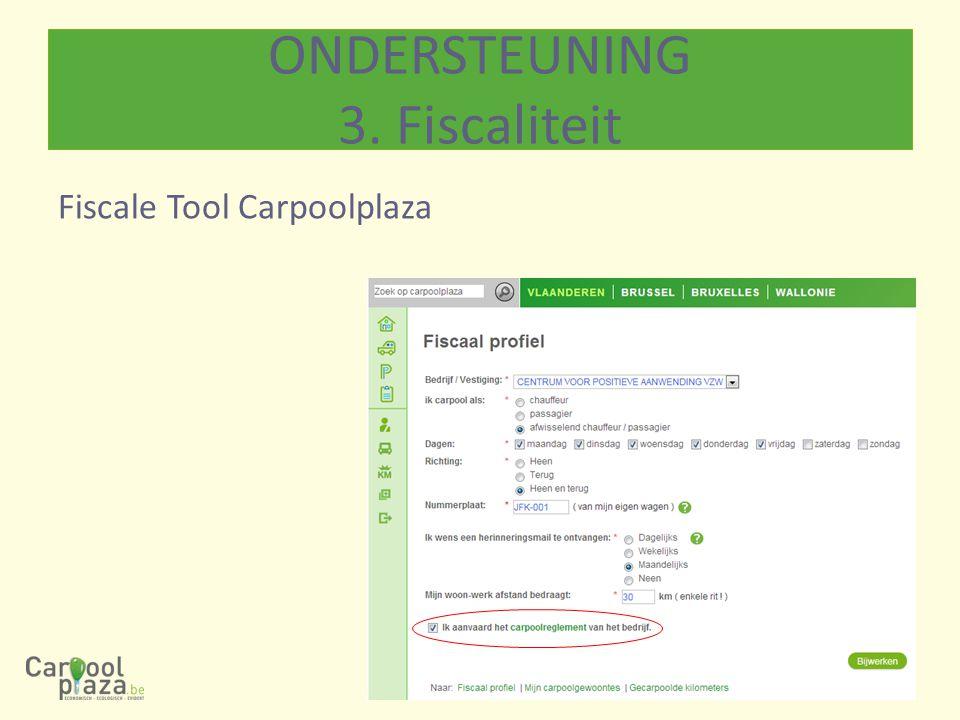 Fiscale Tool Carpoolplaza ONDERSTEUNING 3. Fiscaliteit