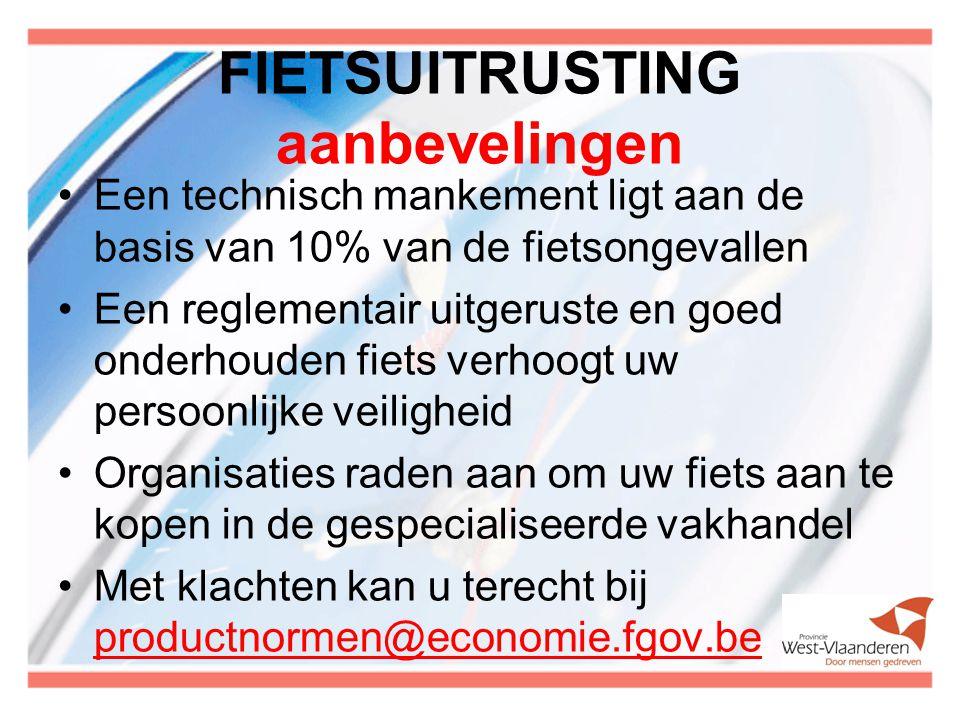 FIETSUITRUSTING aanbevelingen Een technisch mankement ligt aan de basis van 10% van de fietsongevallen Een reglementair uitgeruste en goed onderhouden fiets verhoogt uw persoonlijke veiligheid Organisaties raden aan om uw fiets aan te kopen in de gespecialiseerde vakhandel Met klachten kan u terecht bij productnormen@economie.fgov.be productnormen@economie.fgov.be Onderhoud: hfdst 2 senioren…